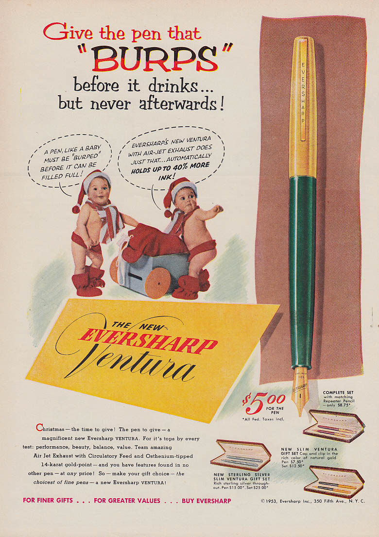 Image for Give the pen that burps before it drinks Eversharp Venture Fountain Pen ad 1953