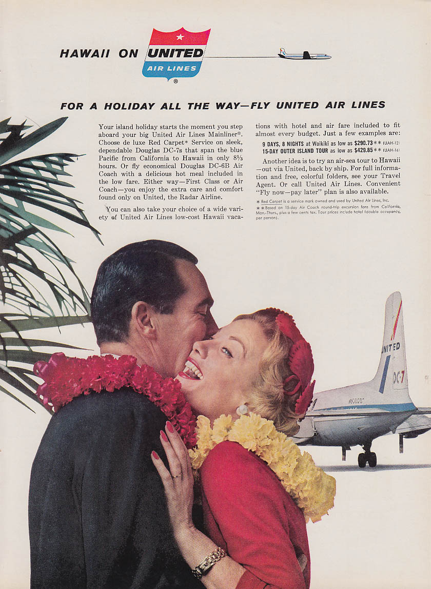 For a holiday all the wat fly United Air Lines DC-7 ad 1959