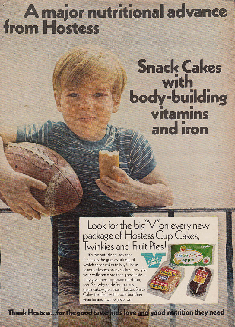 A major advance - Hostess Twinkies Cupcakes Fruit Pies with vitamins ad 1970