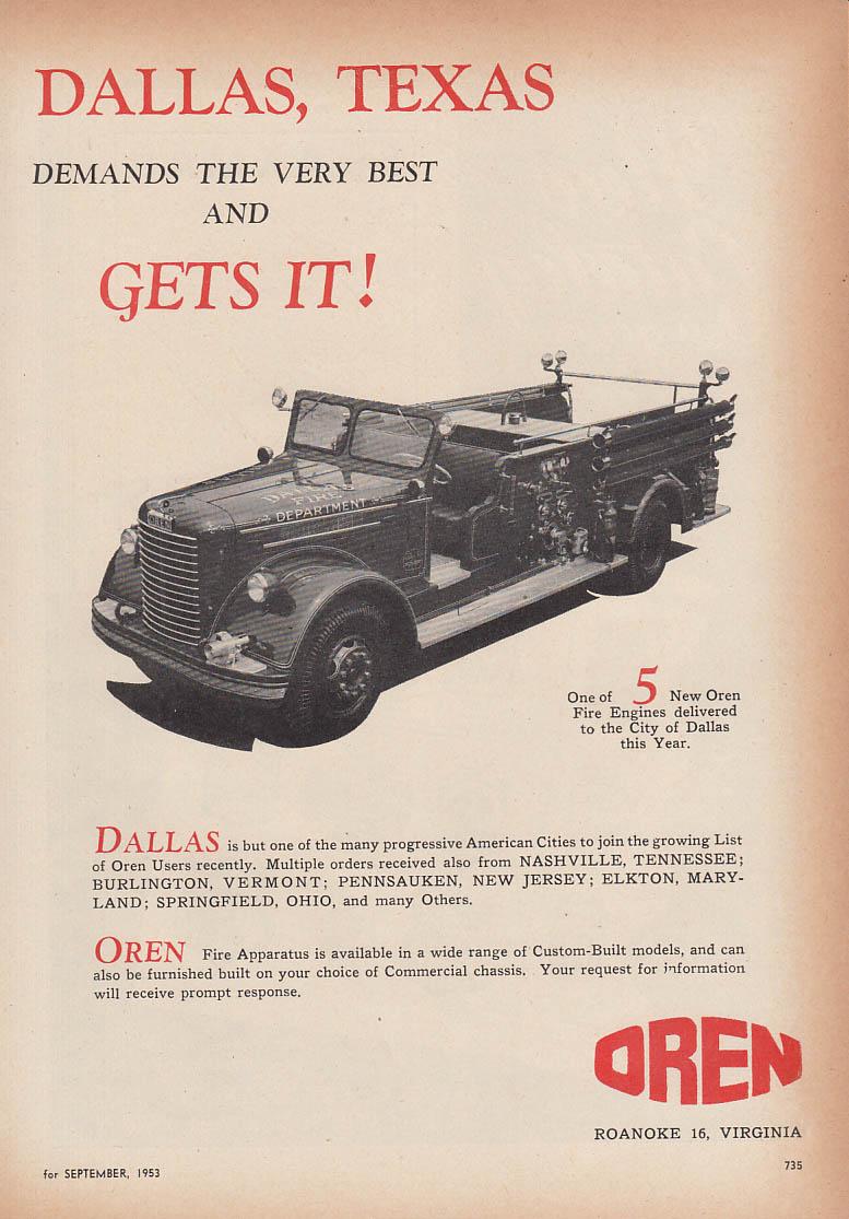 Dallas Texas demands the very best - Oren Pumper fire truck ad 1953