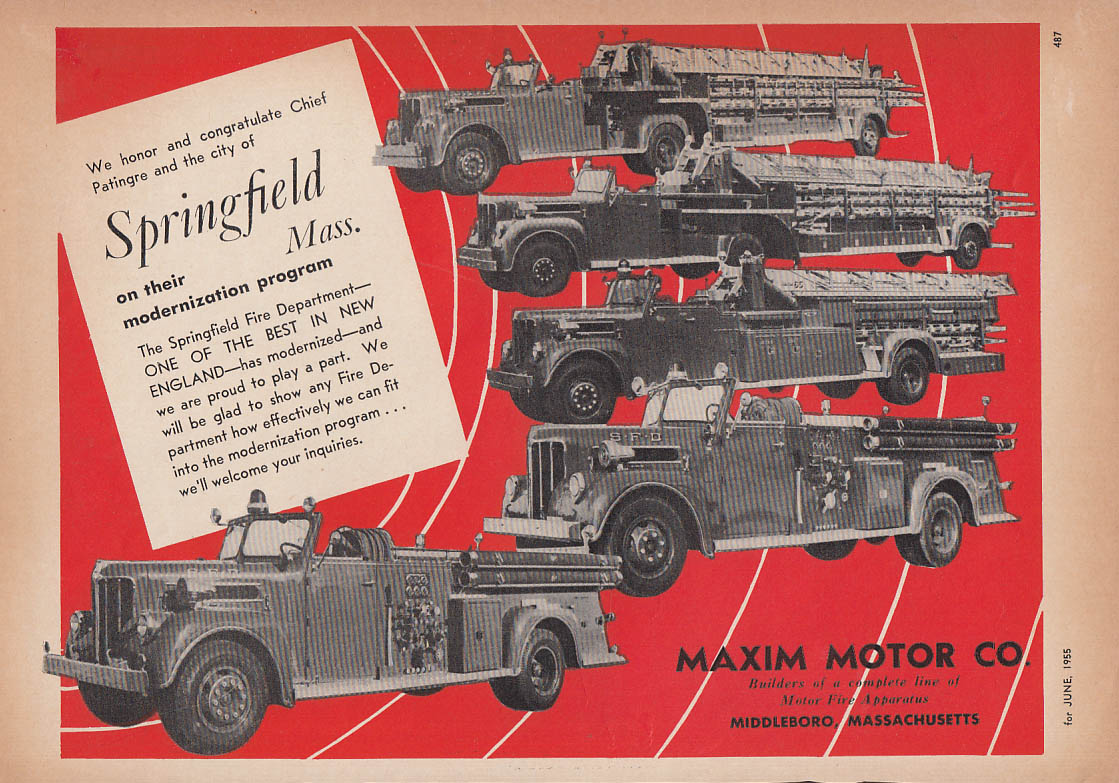 Chief Patingre & Springfield MA modernize with Maxim Fire Trucks ad 1955