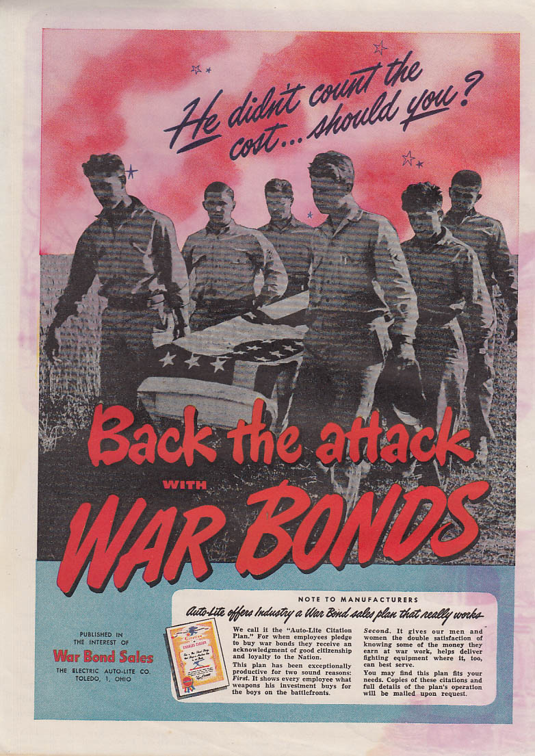 Back the Attack With War Bonds Auto-Lite Spark Plugs ad 1943