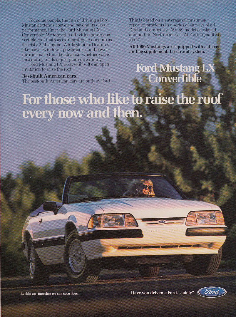For those who like to raise the roof Ford Mustang LX Convertible ad 1990 GL