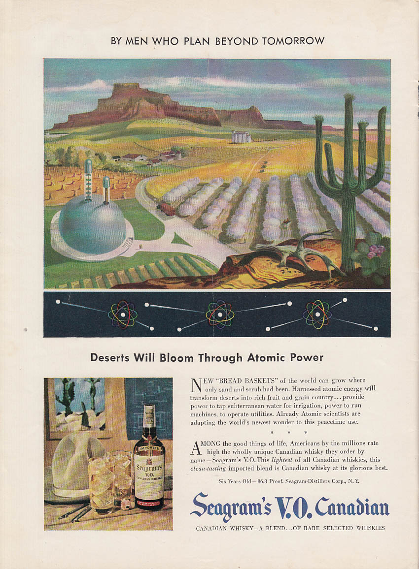Deserts Will Bloom Through Atomic Power - Seagram's V O Canadian Whisky ad 1947