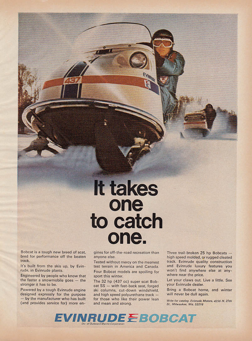 It takes one to catch one Evinrude Bobcat snowmobile magazine ad 1971