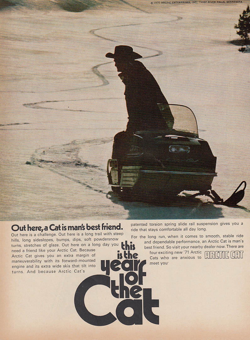 Out here a Cat is a man's best friend Arctic Cat snowmobile magazine ad 1971