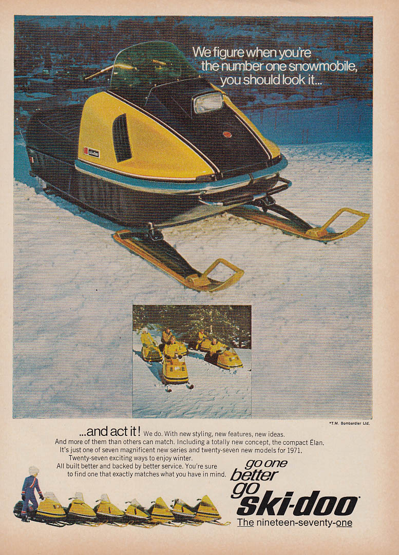 Look it and act it Ski-Doo Elan snowmobile magazine ad 1971