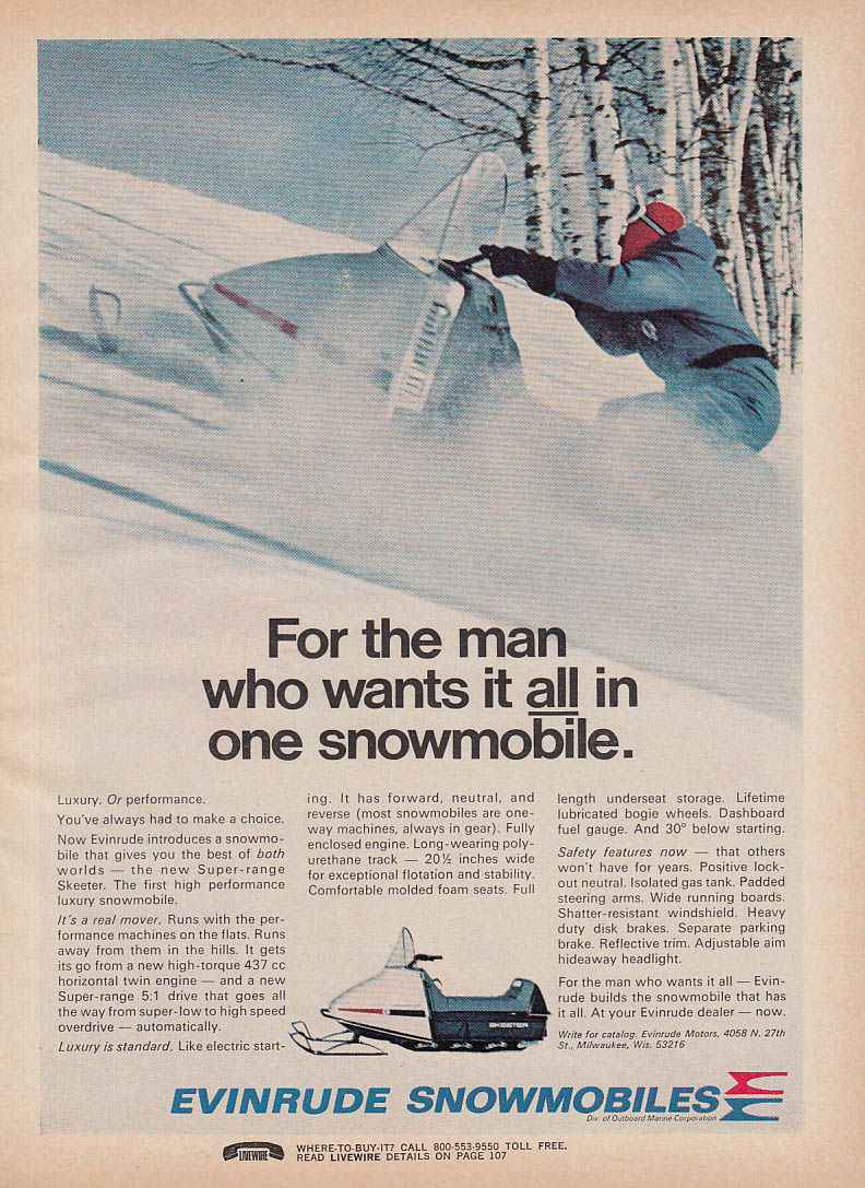 For the man who wants it all Evinrude snowmobile magazine ad 1971