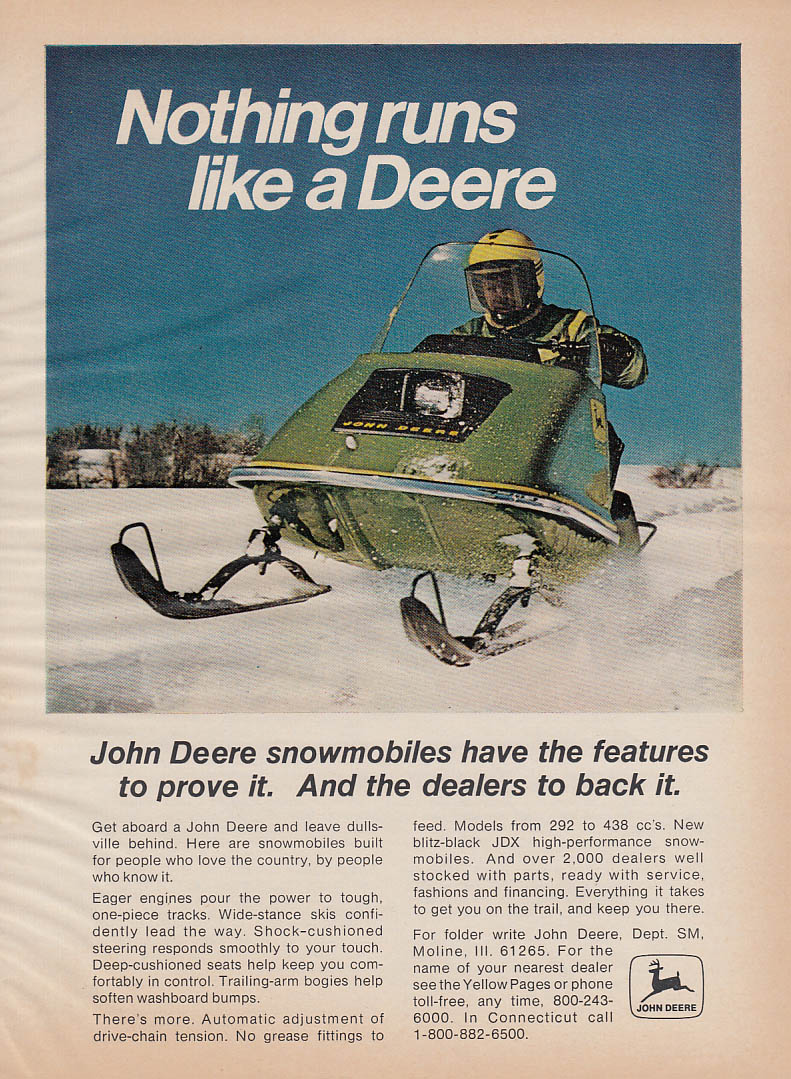 Features to prove it Nothing runs like a John Deers snowmobile magazine ad 1973