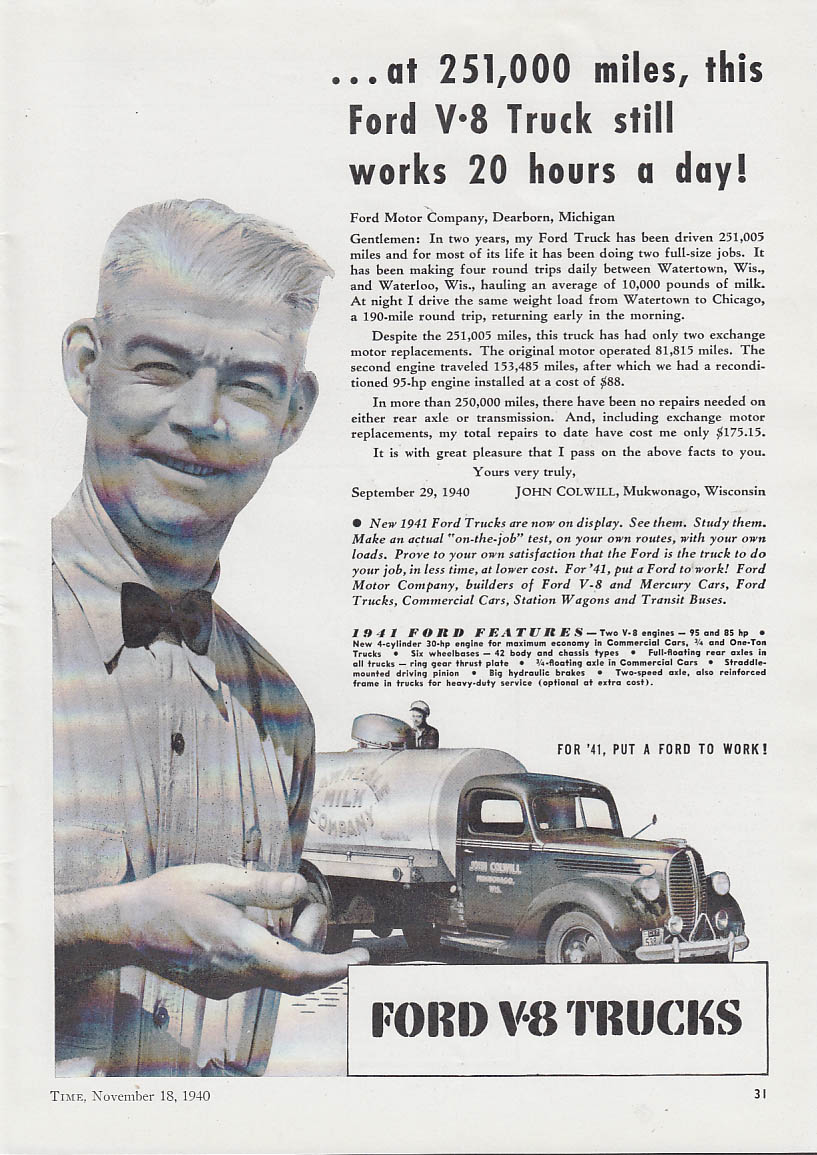At 251,000 miles this Ford V-8 milk truck works 20 hours a day ad 1938 1940 T