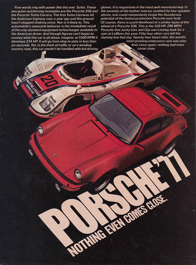 Few words ring with power like this one Porsche 936 & 911 Turbo Carrera ad 1977