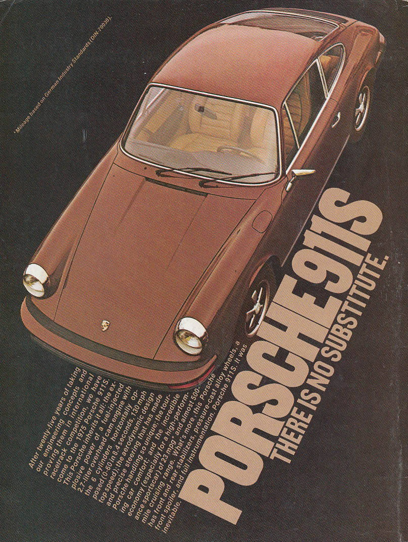 After 25 years of taking engineering concepts & proving - Porsche 911S ad 1975
