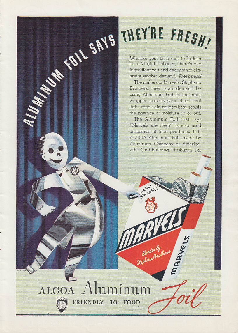 Aluminum Foil Says They're Fresh! Marvel Cigarettes in Alcoa Foil ad 1939