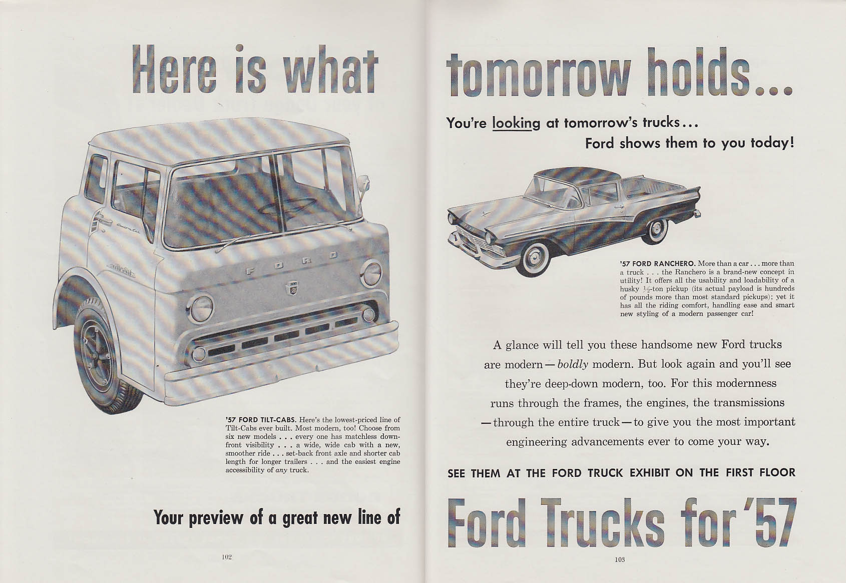Here is what tomorrow holds Ford Tilt-Cab Truck & Ranchero ad 1957