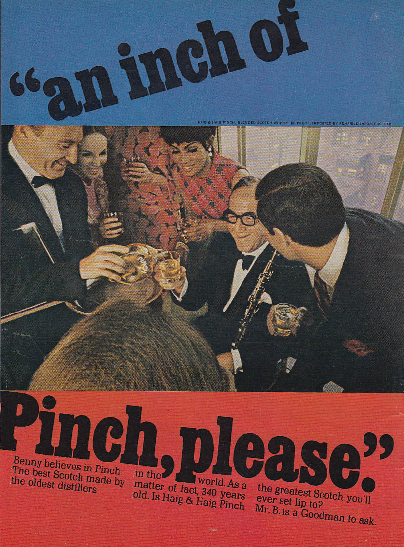 An inch of Pinch please Benny Goodman for Pinch Scotch ad 1967 T