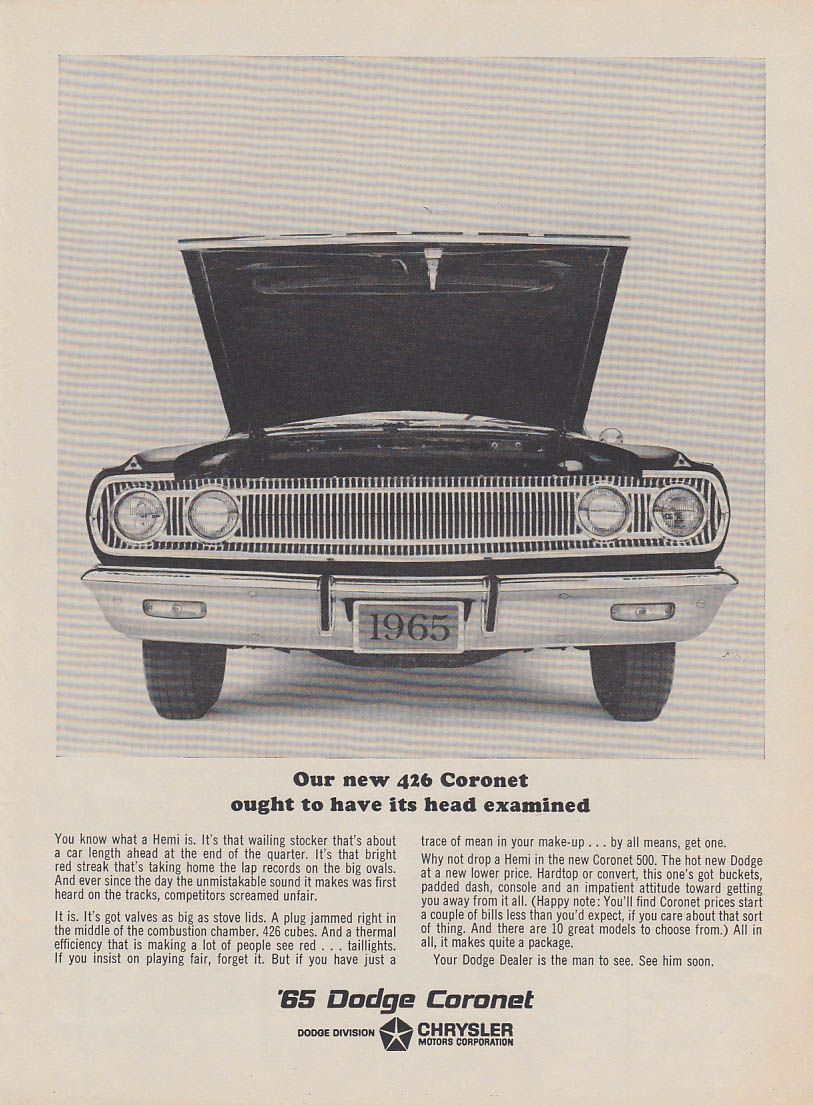 Our new Hemi 426 Dodge Coronet ought to have its head examined ad 1965 v