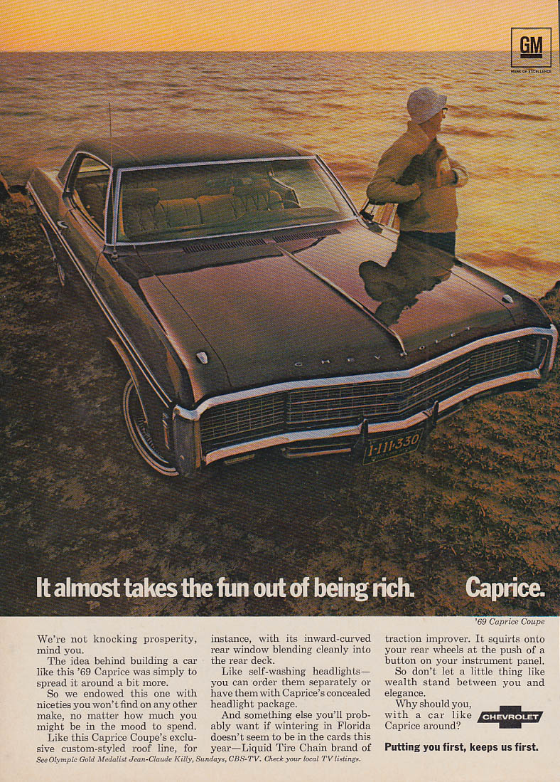 Almost takes the fun out of being rich Chevrolet Caprice ad 1969 V