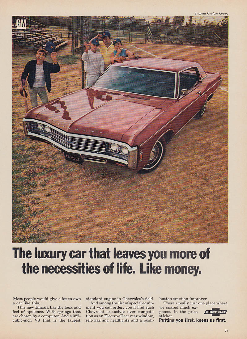 A luxury car that leaves you more for necessities Chevrolet Impala ad 1969 v
