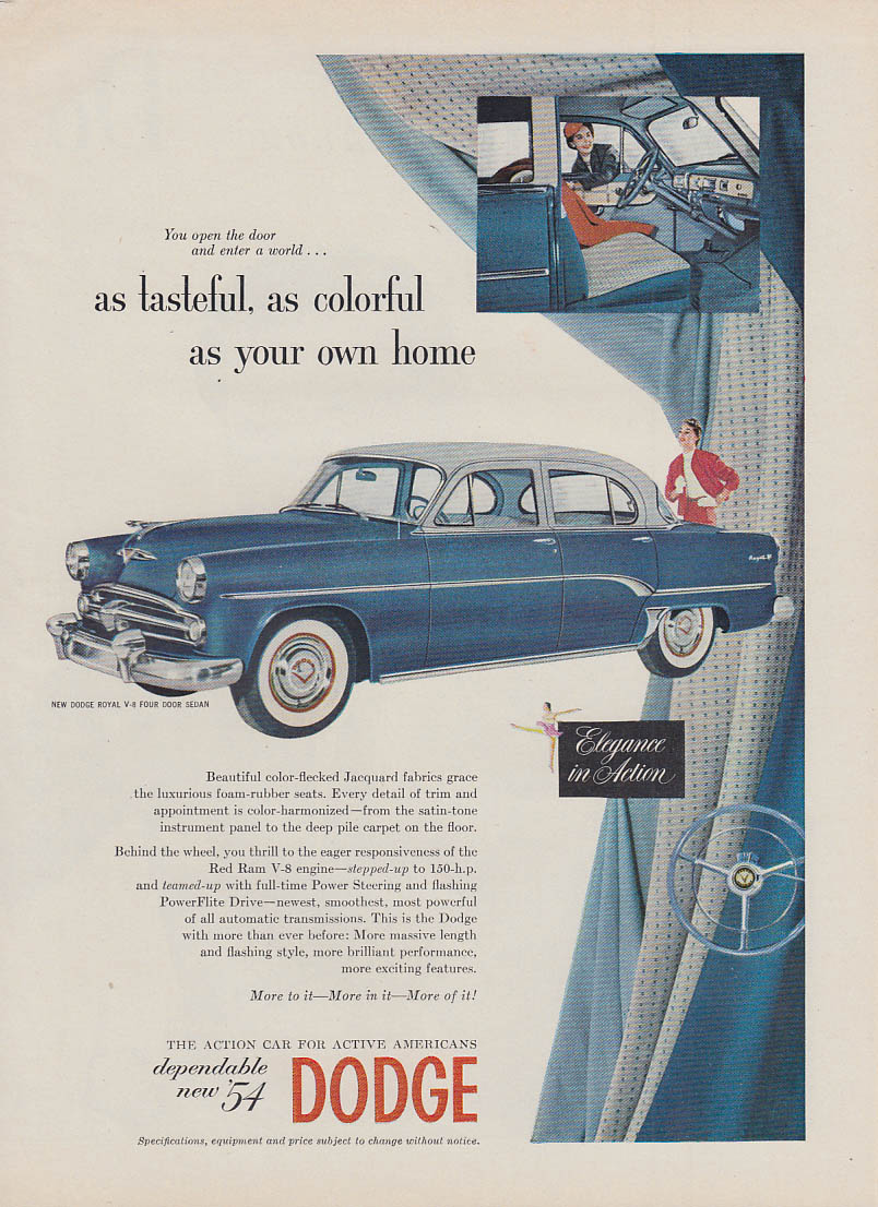 As tasteful as colorful as your own home Dodge Royal Sedan ad 1954 T