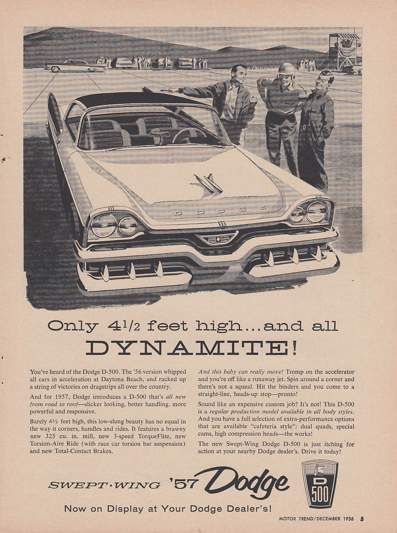 Only 4 1/2 feet high and all dynamite Dodge D-500 ad 1957 MT