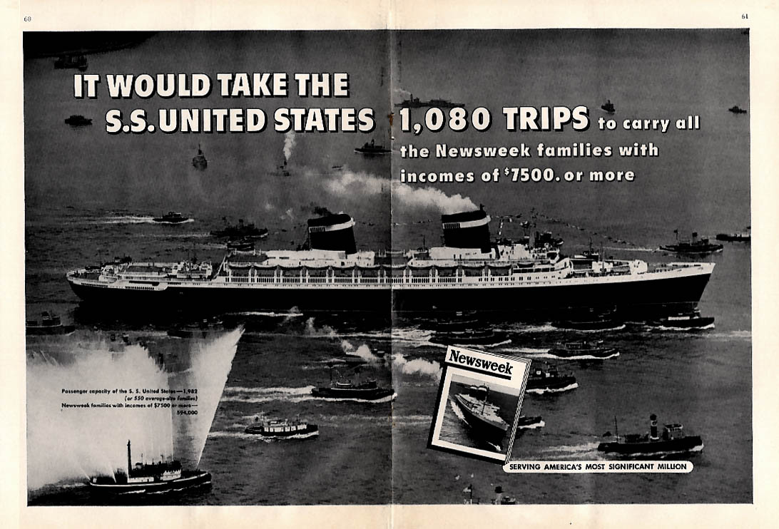It would take the S S United States 1080 trips Newsweek ad 1955 NY