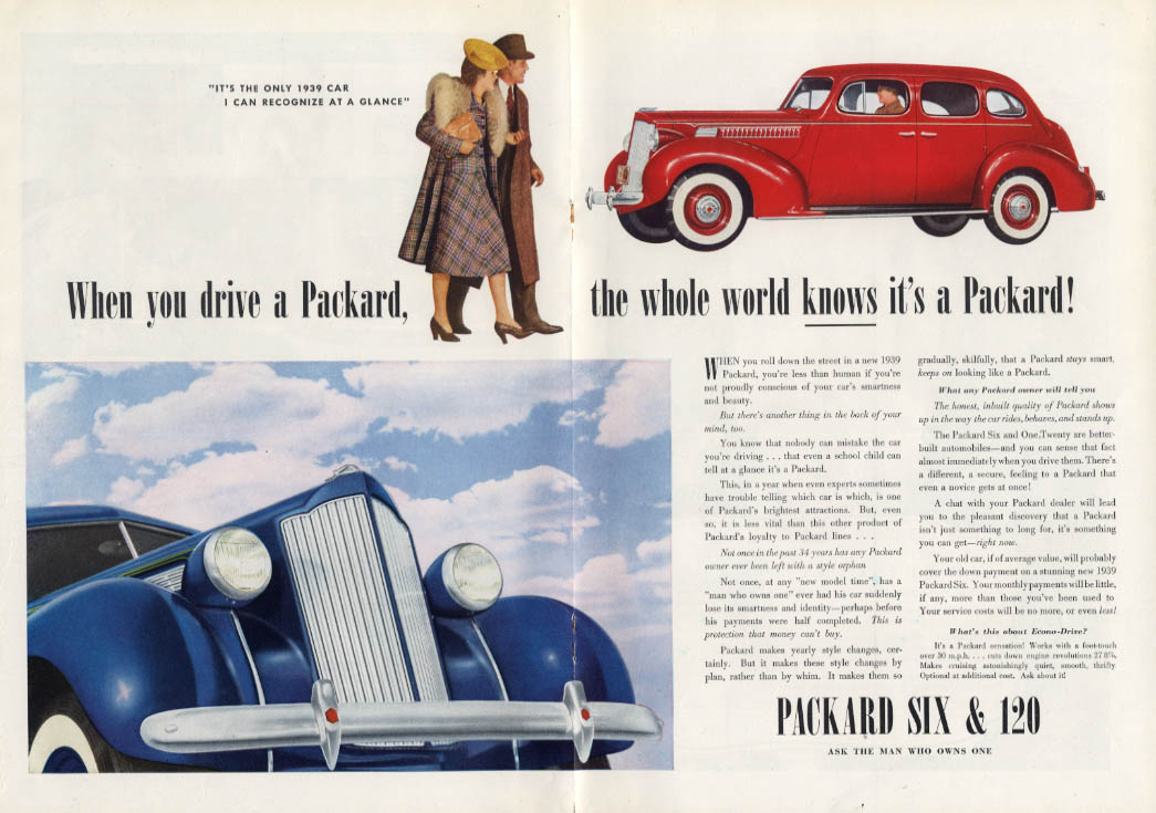 When you drive a Packard the whole world knows it's a Packard ad 1939 T
