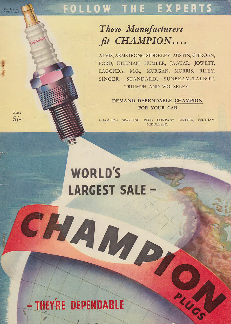 Follow the Experts - These Manufacturers fit Champion Spark Plugs ad 1948 UK