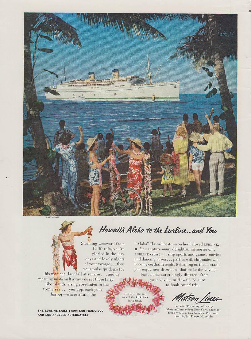 Hawaii's Aloha to Matson Lines S S Lurline  and YOU! ad 1954 T