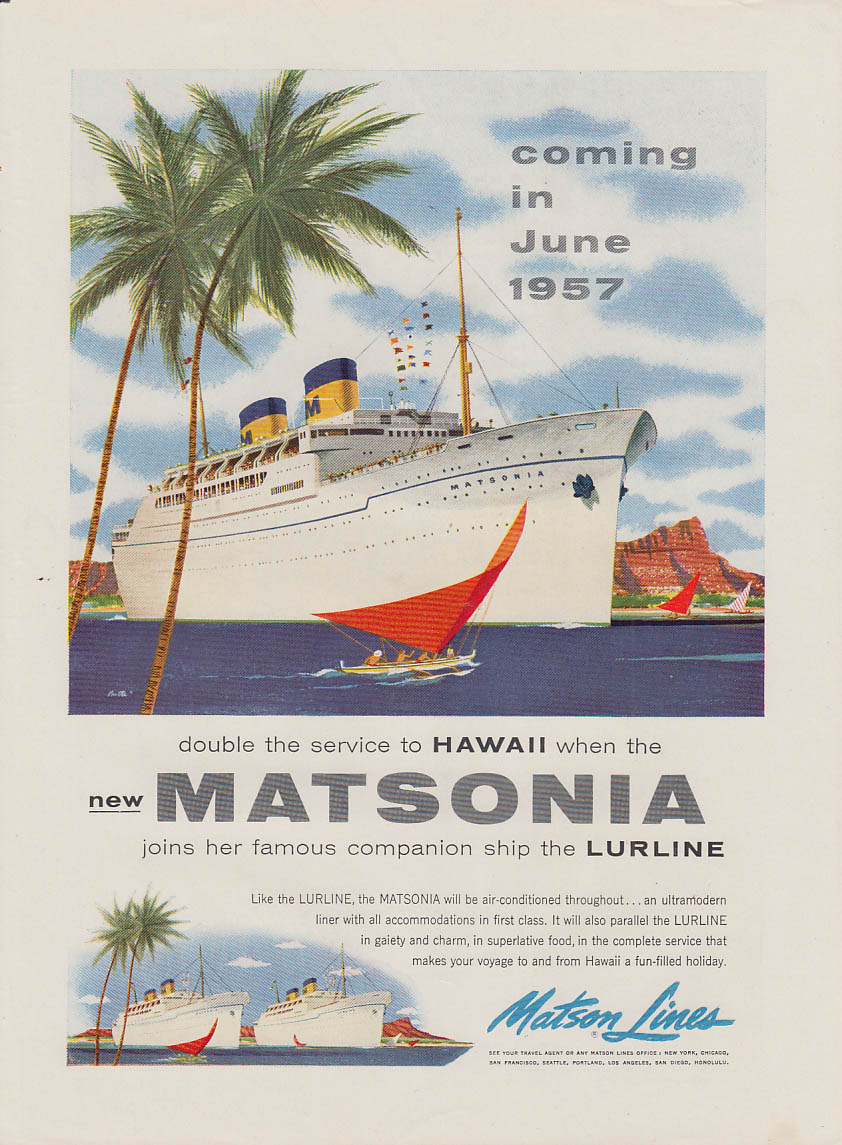 Coming in June 1957 Matson Lines S S Matsonia ad 1956 NY
