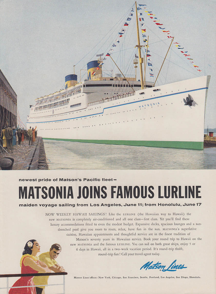 Matson Lines S S Matsonia joins the famous S S Lurline ad 1957 NY