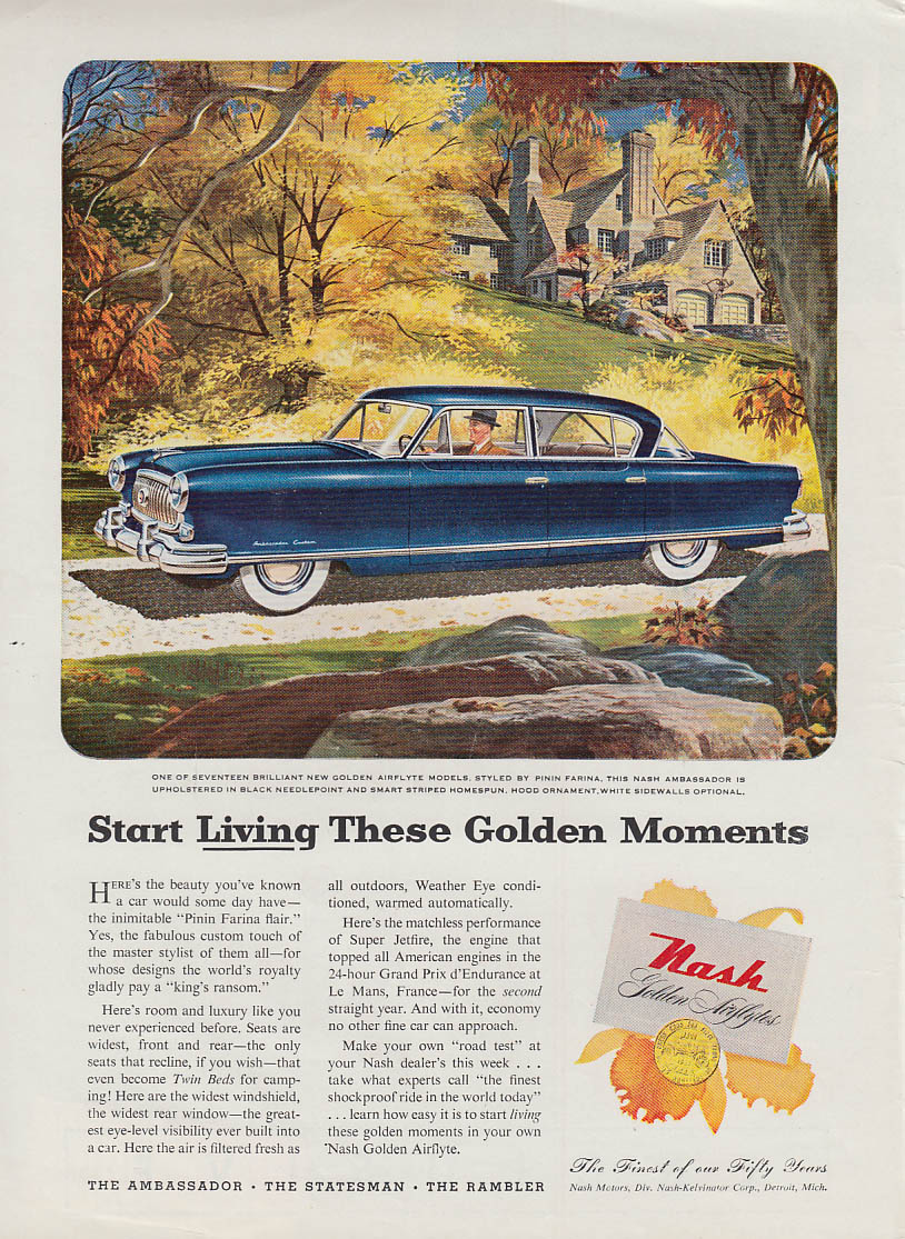 Start Living These Golden Moments - Nash Airflyte Ambassador ad 1953 USN