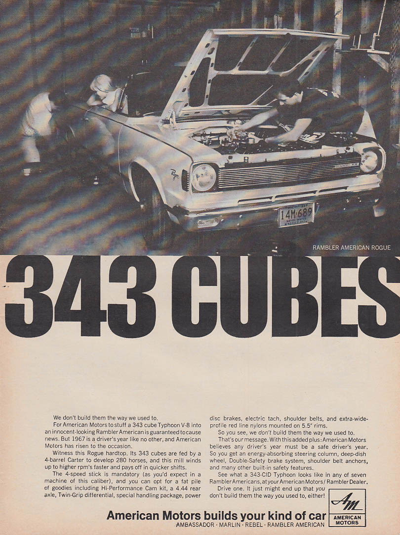 343 Cubes - We don't build them the way we used to AMC Rambler Rogue ad 1967 MT