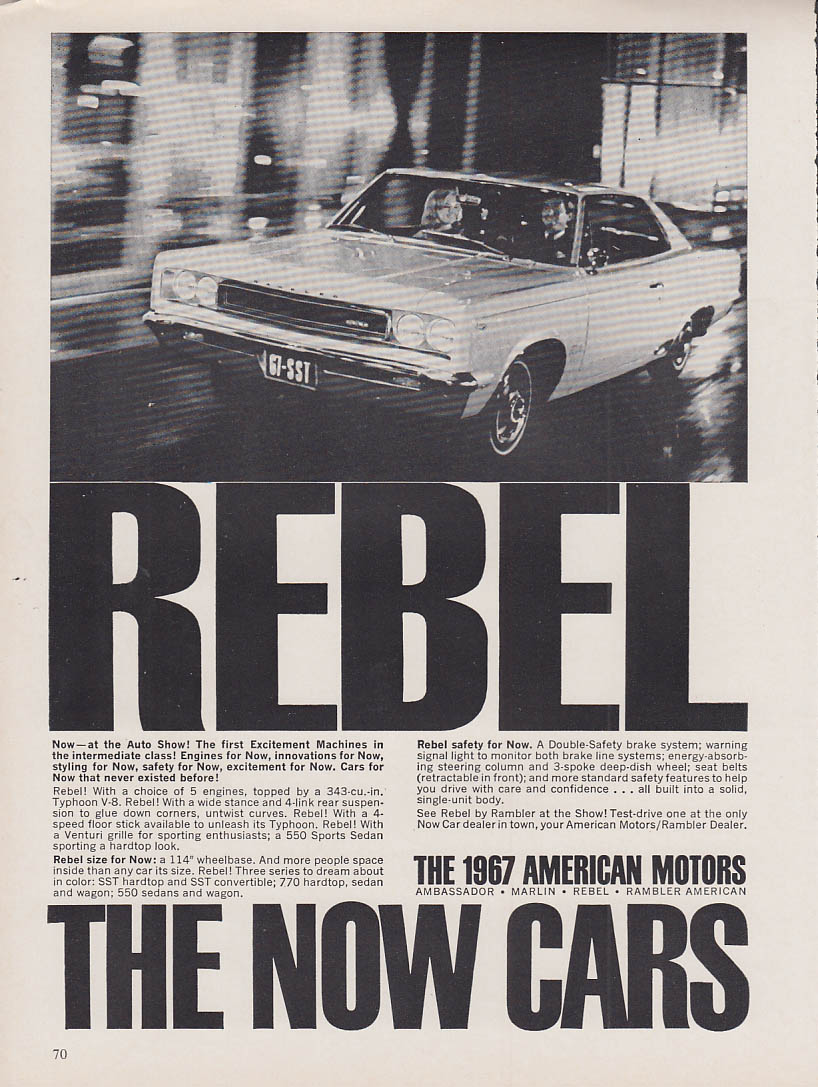 The Now Cars - AMC Rebel SST at the Auto Show ad 1967