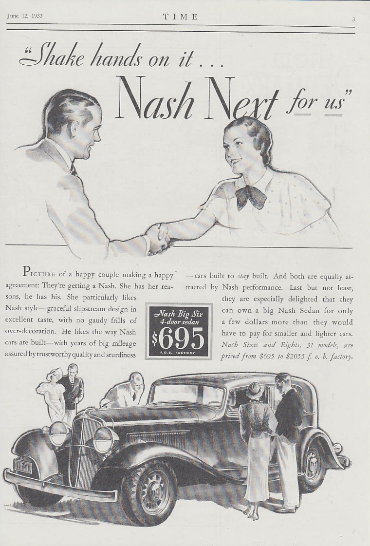 Shake hands on it! Nash Big Six Next for us! Ad 1933 T