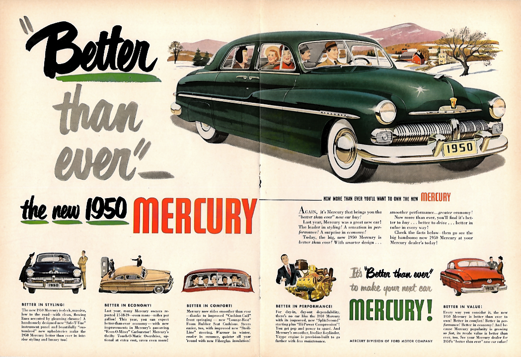 Better than ever - the new Mercury ad 1950 T