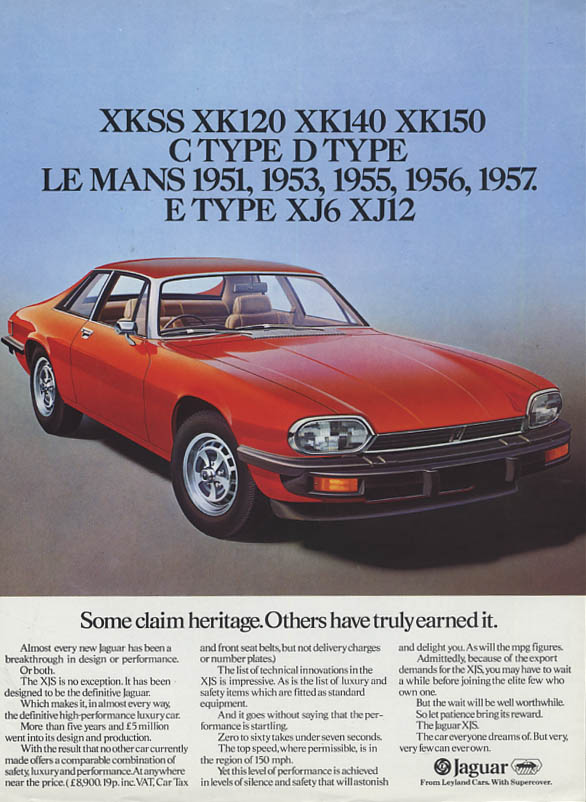 Some claim heritage. Others have truly earned it Jaguar XJS ad 1976