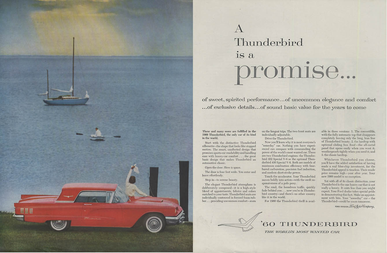 A Thunderbird is a promise of sweet spirited performance ad 1960 H