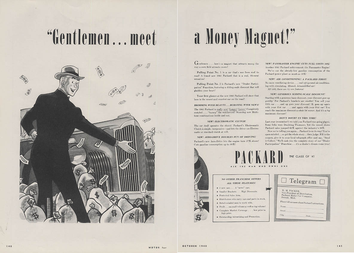 Gentlemen - meet a Money Magnet! Packard ad 1941 Motor
