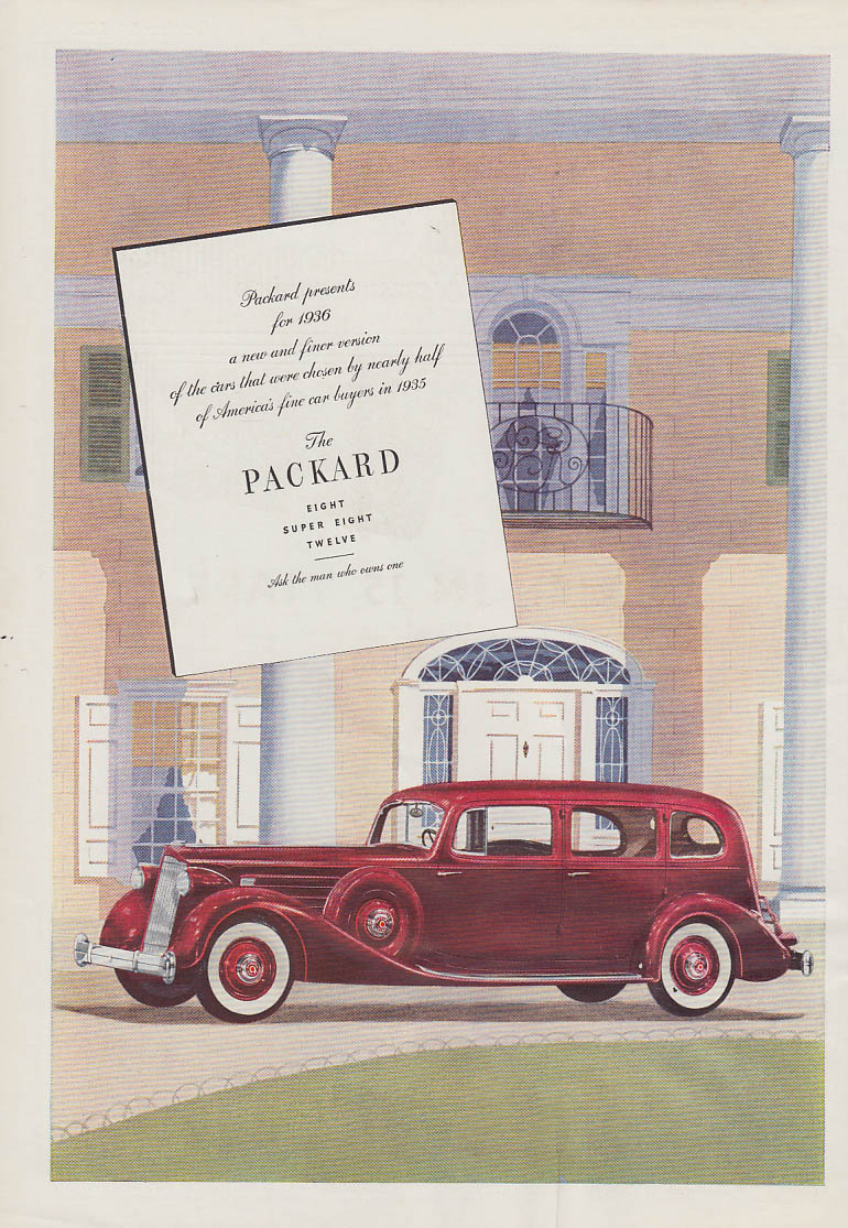 A new and finer version Packard Eight Super Eight Twelve ad 1936 T