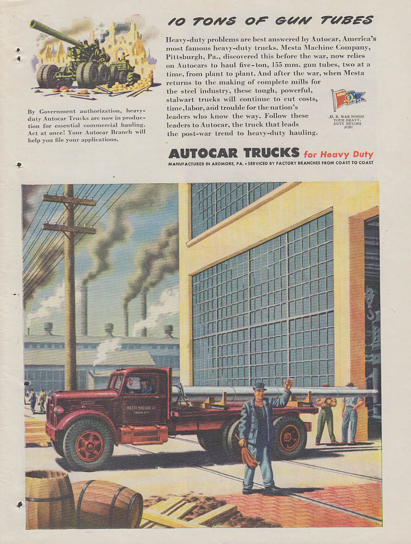 10 Tons of Gun Tubes - Autocar Truck ad 1944 Mesta Machine Pittsburgh T