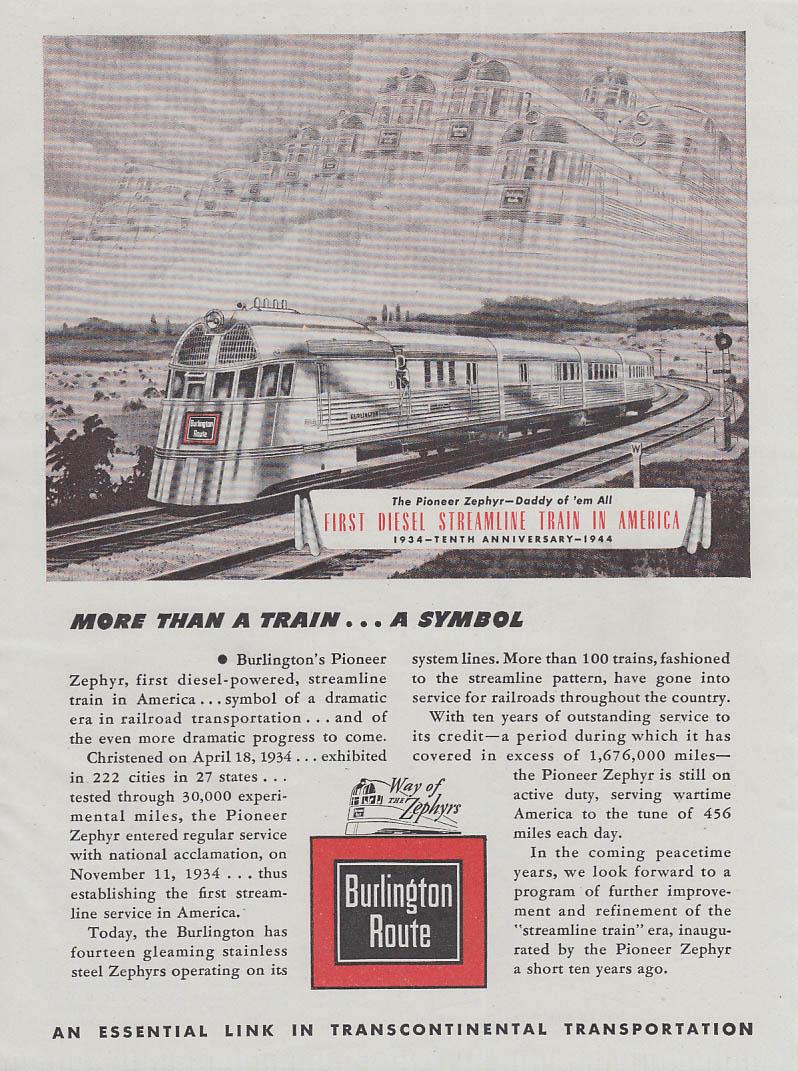 More than a Train - a Symbol. Burlington Route Pioneer Zephyr ad 1944 Am