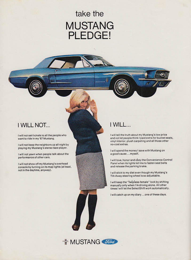Take the Mustang Pledge! I will not - I will ad 1967