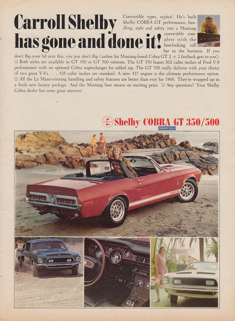 Image for Carroll Shelby has gone and done it! Shelby Cobra GT 350 / 500 ad 1968 C&D