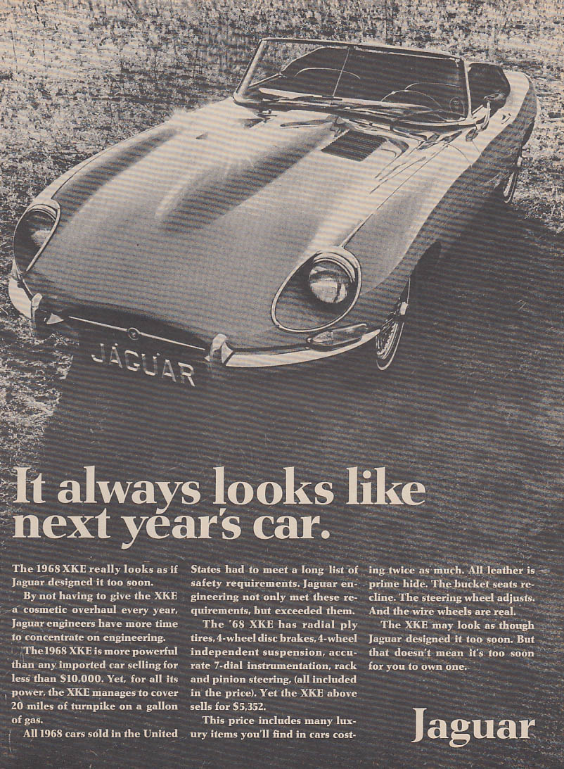 It always looks like next year's car Jaguar XK-E ad 1968 C&D