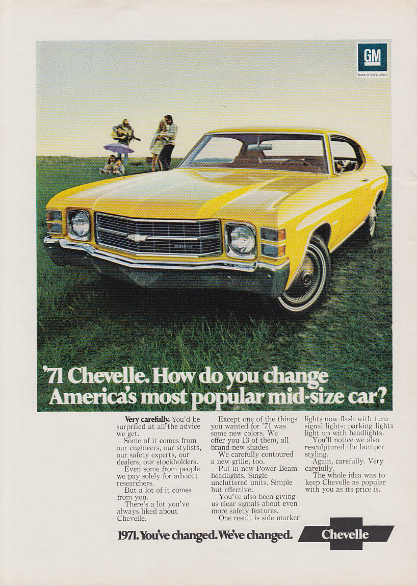 How do you change Americas most popular mid-size car? Chevelle ad 1971