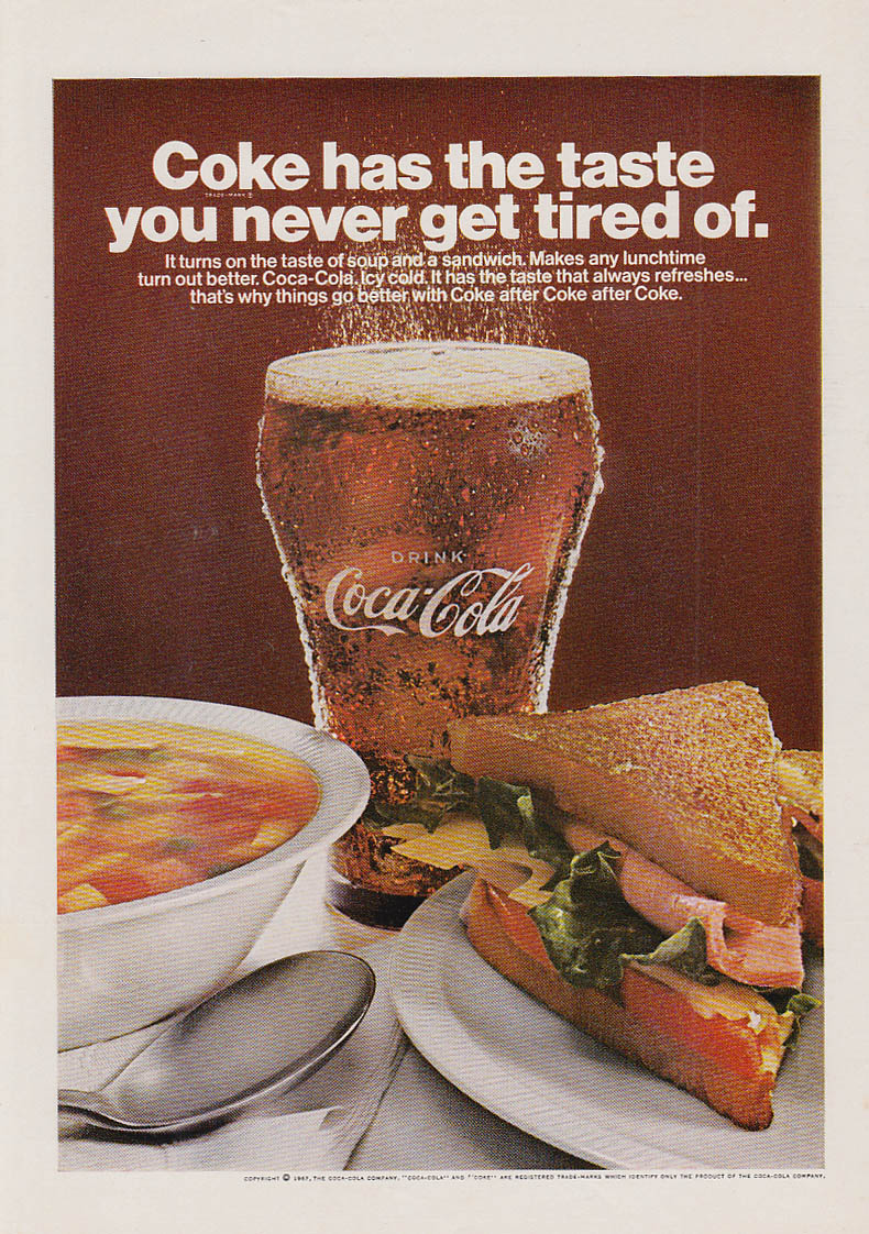 Coca-Cola has the taste you never get tired of ad 1967 soup & sandwich NY