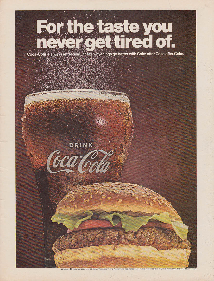 For the taste you never get tired of Coca-Cola ad 1967 hamburger sesame bun NY