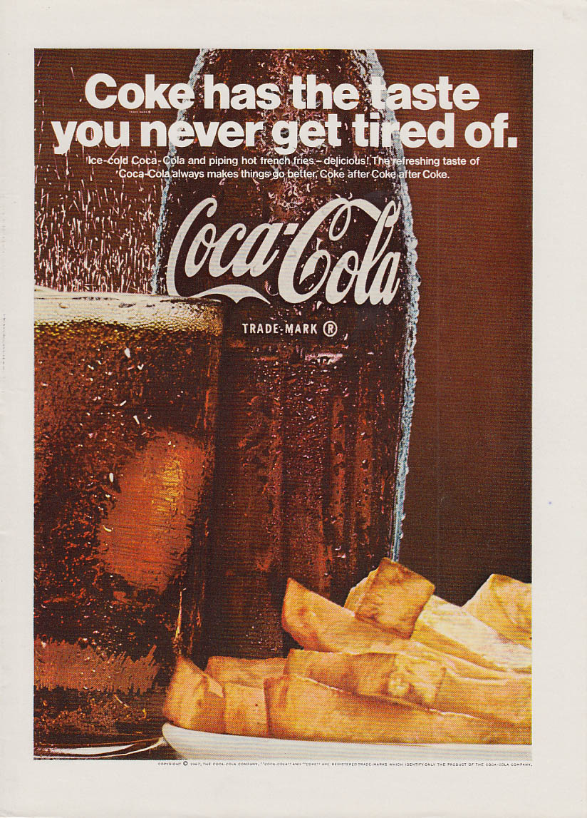 Coca-Cola has the taste you never get tired of ad 1967 french fries NY