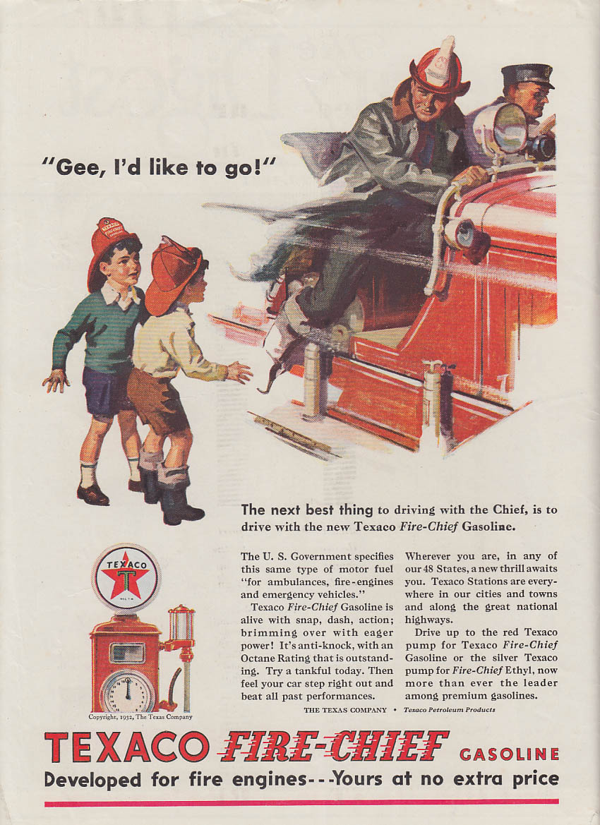 Gee, I'd like to go! Texaco Fire-Chief Gasoline ad 1932 fire truck LD