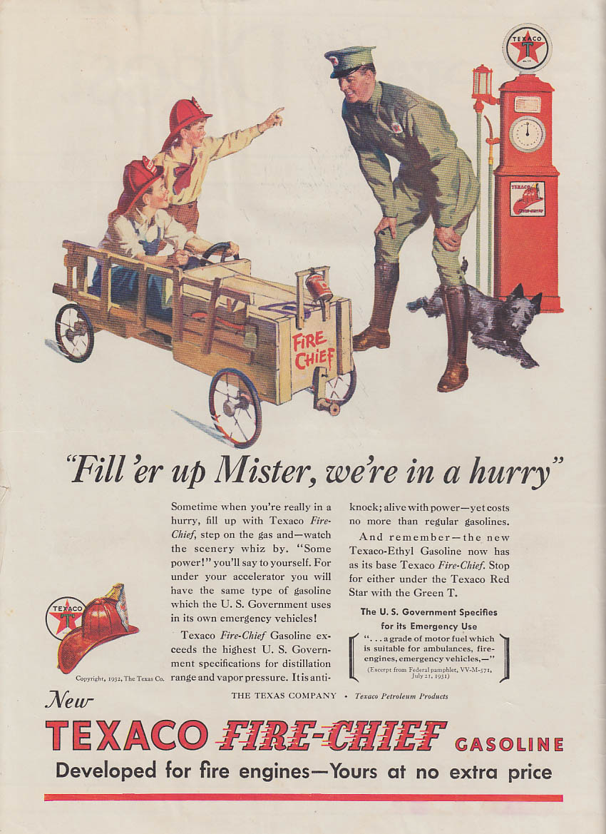 Fill 'er up Mister, we're in a hurry! Texaco Fire-Chief Gasoline ad 1932 LD